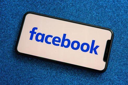 Disebut Jual Data Pengguna ke Pengiklan, Facebook: Itu Hanya Mitos