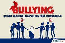 INFOGRAFIK: Definisi Bullying, Penyebab, Dampak, dan Cara Mencegahnya