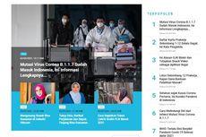 [POPULER TREN] Mutasi Virus Corona B.1.1.7 Sudah Masuk Indonesia | Penjelasan Pengelola soal Gagalnya Pendaftar Peserta Kartu Prakerja Gelombang 1-12