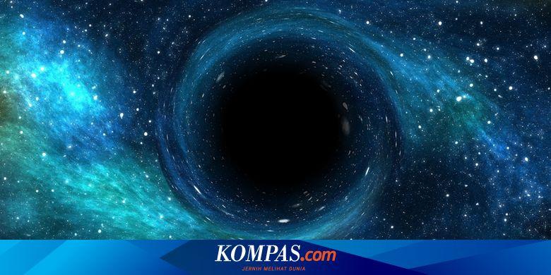 Astronom Buktikan Munculnya Lubang Hitam Supermasi