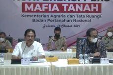 Mafia Tanah Berulah, Kementerian ATR/BPN: Kita Kejar sampai Ujung Langit