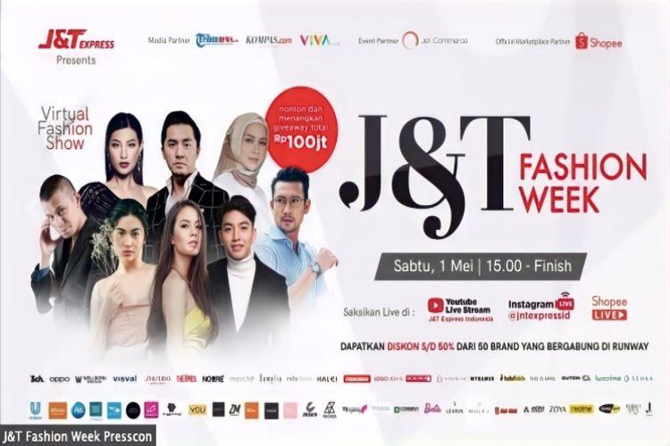 J&T Express akan menggelar fashion show bertajuk ?J&T Fashion Week? secara virtual melalui akun Instagram @jntexpressid, YouTube J&T Express Indonesia, dan ShopeeLive, Sabtu (1/5/2021).