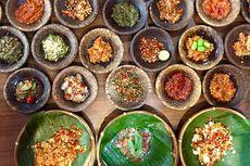 Berani Pedas? Restoran Terbaru di Jakarta Tawarkan 30 Jenis Sambal