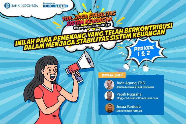 Kompasiana mengumumkan para pemenang blog competition. Event ini terselenggara berkat kerja sama Kompasiana dengan Bank Indonesia.