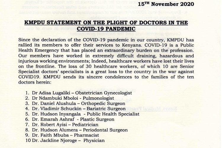 Pernyataan yang dikeluarkan Serikat Dokter, Apoteker, dan Dokter Gigi Kenya (KMPDU) yang menyatakan bahwa para tenaga medis di Kenya akan menggelar aksi mogok kerja.