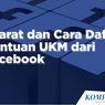 INFOGRAFIK: Syarat dan Cara Daftar Bantuan UKM dari Facebook