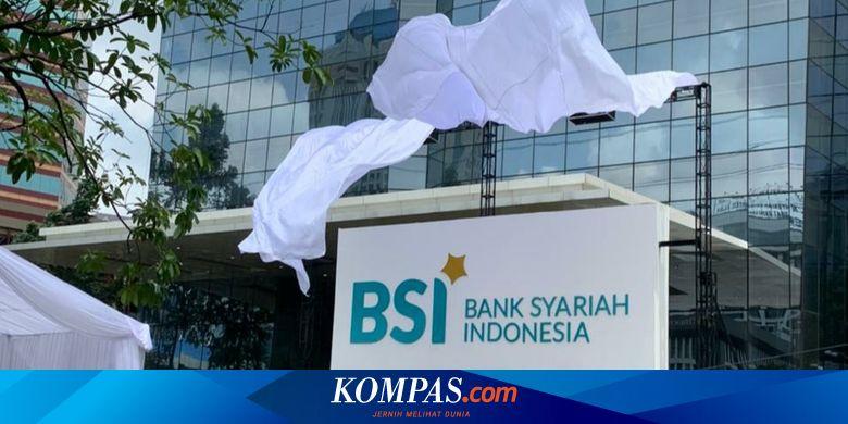 Nasabah Bank Syariah Indonesia Bisa Transaksi Di 3 Kantor Cabang Ini Halaman All Kompas Com