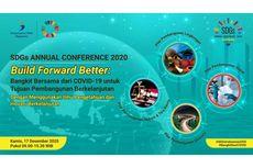 Kementerian PPN/Bappenas Gelar SDGs Annual Conference 2020 Bertema Bangkit dari Covid-19 lewat Iptek dan Inovasi Berkelanjutan