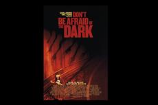Sinopsis Film Don't be Afraid of the Dark, Kisah Rumah Tua Berhantu