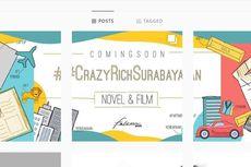 Kisah #CrazyRichSurabayan Diminati untuk Diangkat ke Layar Lebar