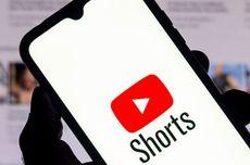 YouTube Shorts Meluncur di Indonesia, Begini Cara Pakainya