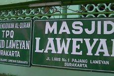 Masjid Laweyan di Solo, Saksi Peninggalan Hindu-Islam