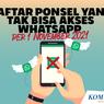 INFOGRAFIK: Daftar Ponsel yang Tak Bisa Akses WhatsApp Mulai 1 November 2021