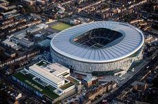 Stadion Megah yang Bikin Tottenham Jadi Tak Tahu Diri