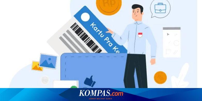 Pendaftaran Kartu Prakerja Gelombang 17 Kapan Dibuka Ini Infonya Halaman All Kompas Com