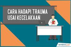 INFOGRAFIK: Cara Mengatasi Trauma Usai Kecelakaan