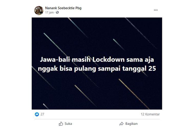Tangkapan layar unggahan dengan narasi Pulau Jawa dan Bali lockdown pada 11-25 Januari 2021.