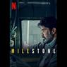 Sinopsis Milestone, Saat Masa Depan Mulai Terancam, Segera di Netflix