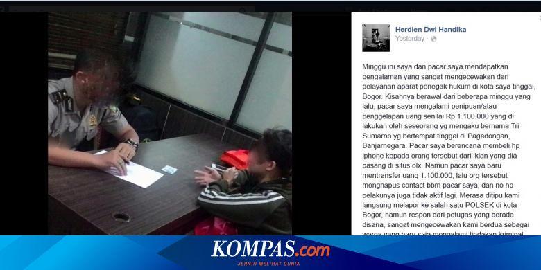 Lapor Polisi Karena Tertipu Rp 1 2 Juta Korban Malah Diminta