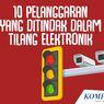 INFOGRAFIK: 10 Pelanggaran yang Ditindak dalam Tilang Elektronik