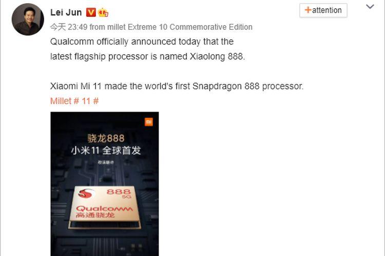 Postingan CEO Xiaomi, Lei Jun di Weibo yang menyebut Xiaomi Mi 11 menjadi yang pertama dengan chip Snapdragon 888.