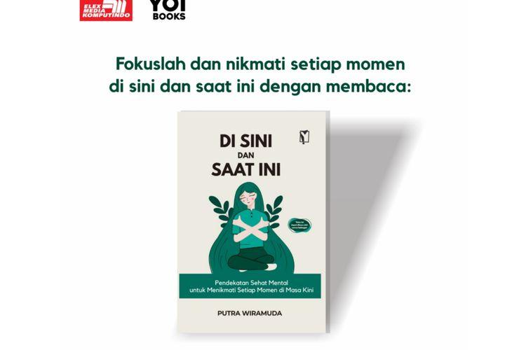 Buku Di sini dan saat ini pendekatan sehat mental di masa kini untuk membantu mengelola stress bagi pembaca.