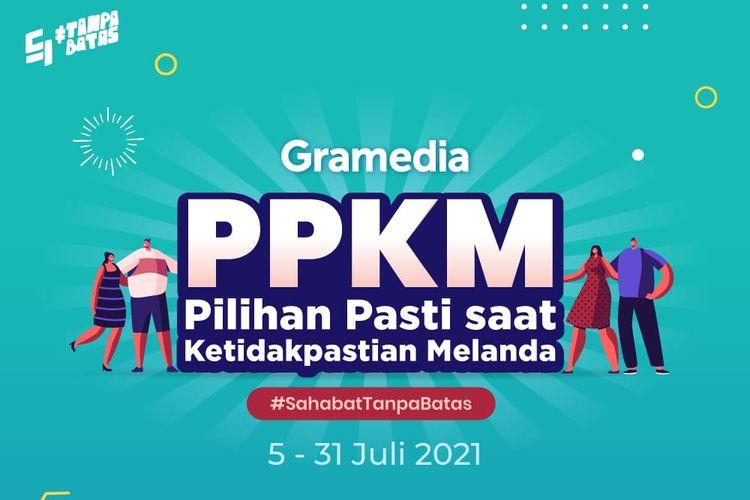 Gramedia hadir memposisikan diri sebagai sahabat bagi pelanggan setianya melalui program Pilihan Pasti saat Ketidakpastian Melanda (PPKM).