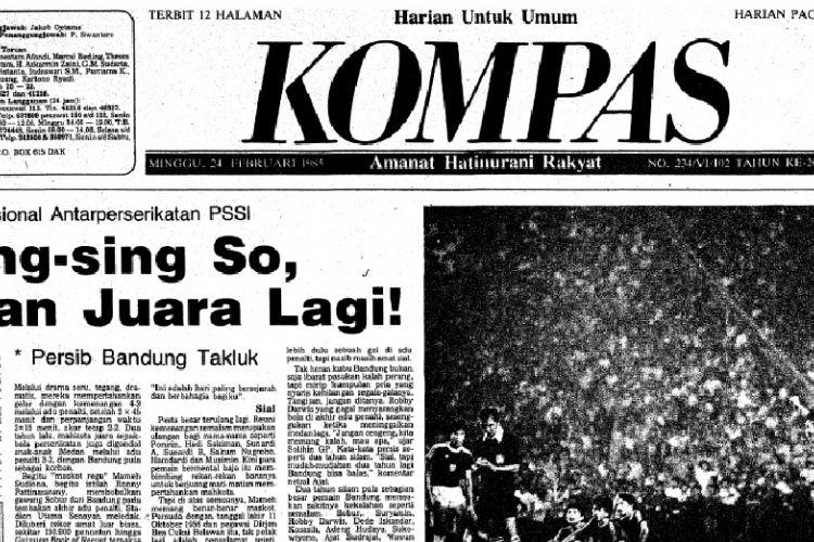 Tampilan halaman pertama Harian KOMPAS terbitan Minggu, 24 Februari 1985, seusai pertandingan final Divisi Utama Perserikatan antara PSMS Medan dan Persib Bandung.