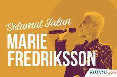 INFOGRAFIK: Selamat Jalan Marie Fredriksson...