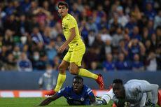 Chelsea Vs Villarreal - 90 Menit Imbang, Laga Berlanjut ke Extra Time