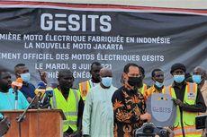 Harapan Produsen Motor Listrik Gesits untuk Pemerintah Senegal