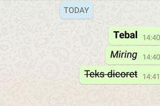 Cara Mudah Ganti Huruf Jadi Tebal, Miring atau Dicoret di WhatsApp