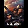 Sinopsis The Liberator, Kisah Inspiratif dari Medan Perang, Tayang Hari Ini di Netflix