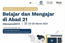 8 Webinar Kemendikbud untuk Guru Asah Kemampuan Mengajar Abad 21