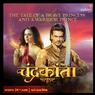 Sinopsis Chandrakanta Episode 43, Darah Swayam untuk Veer