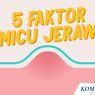 INFOGRAFIK: 5 Faktor Pemicu Jerawat