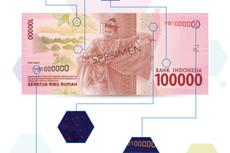 Unik, Ada Rasi EURion pada Uang Pecahan Rp 100.000, Apa Artinya?