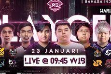 Jadwal Turnamen M2 Mobile Legends 23 Januari, Dua Tim Indonesia Bertanding