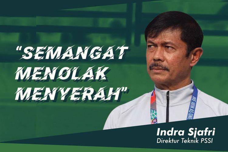 Kompas.com Sport Talk mengundang Direktur Teknik PSSI Indra Sjafri sebagai narasumber