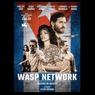 Wasp Network, Kisah Nyata Pelarian 5 Mata-mata Kuba, Tayang di Netflix