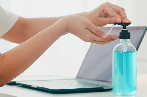 Waspada, Keseringan Pakai Hand Sanitizer Bisa Buat Bakteri dan Virus Kebal
