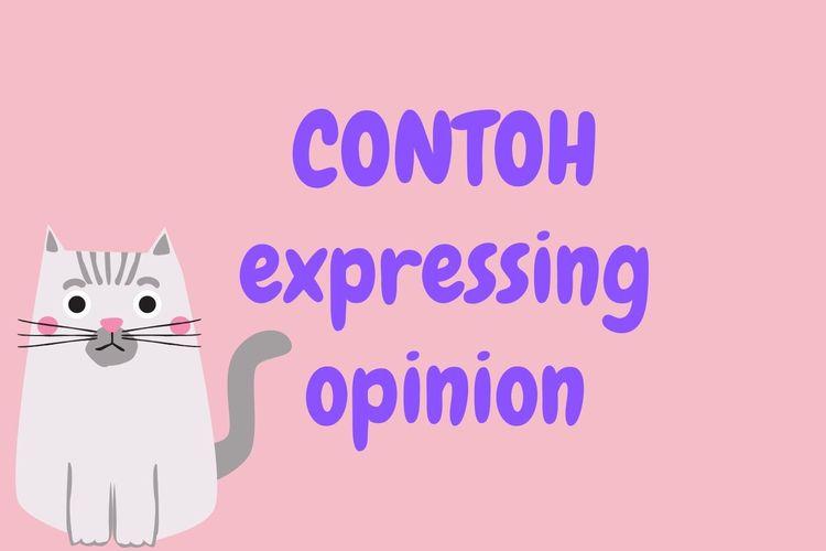 Contoh Expressing Opinion Dalam Bahasa Inggris Halaman All Kompas Com