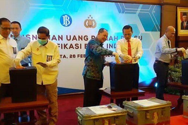 Pemusnahan uang palsu bersama Bank Indonesia dan Polri di Jakarta, Rabu (26/2/2020).
