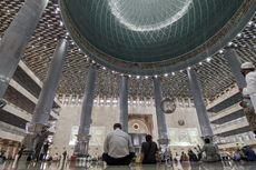 Masjid Istiqlal Dibuka untuk Shalat Tarawih, Maksimal 2.000 Jemaah