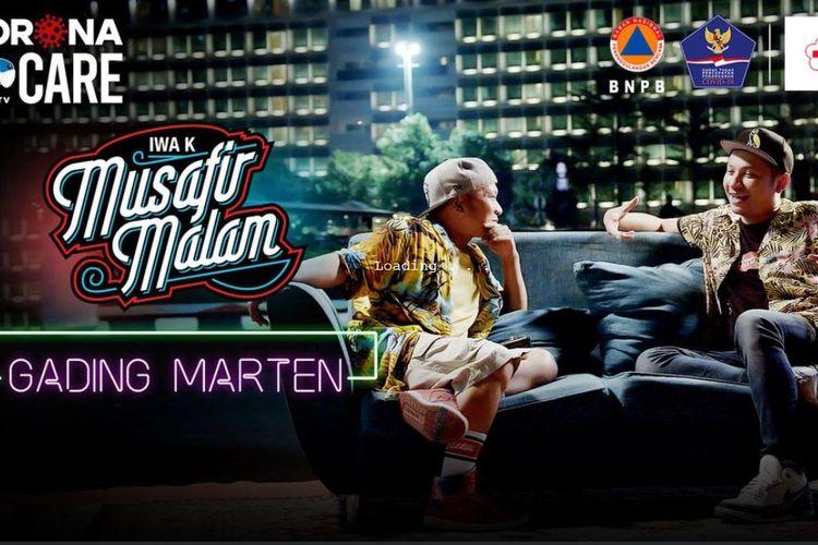 Program Musafir Malam Iwa K dengan bintang tamu Gading Marten. Acara ini dapat disaksikan di Mola TV.