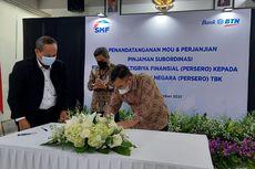 Beri Modal BTN, SMF Kucurkan Pinjaman Subordinasi Rp 1,5 Triliun