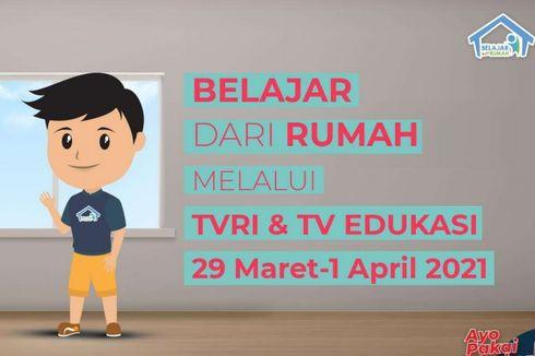 Jadwal TVRI Belajar dari Rumah Hari Ini, Kamis 1 April 2021