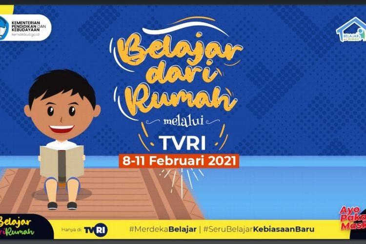 Jadwal Belajar dari Rumah di TVRI 8-11 Februari 2021.