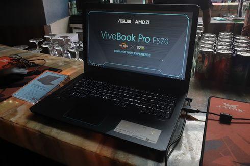 Asus Luncurkan Laptop VivoBook Pro F570 di Indonesia, Gabungkan AMD dan Nvidia