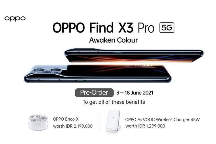 Oppo Find X3 Pro 5G sudah bisa didapatkan melalui skema pre-order dengan harga Rp 15.999.000.